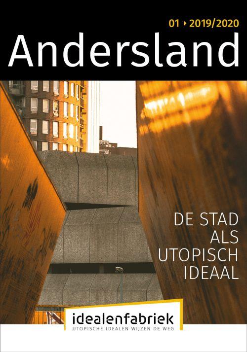 Andersland 01 - De Stad als Utopisch Ideaal